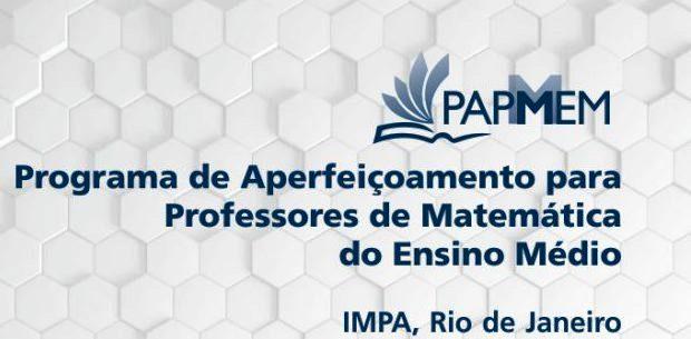 PAPMEM - Programa de aperfeiçoamento de professores do ensino médio