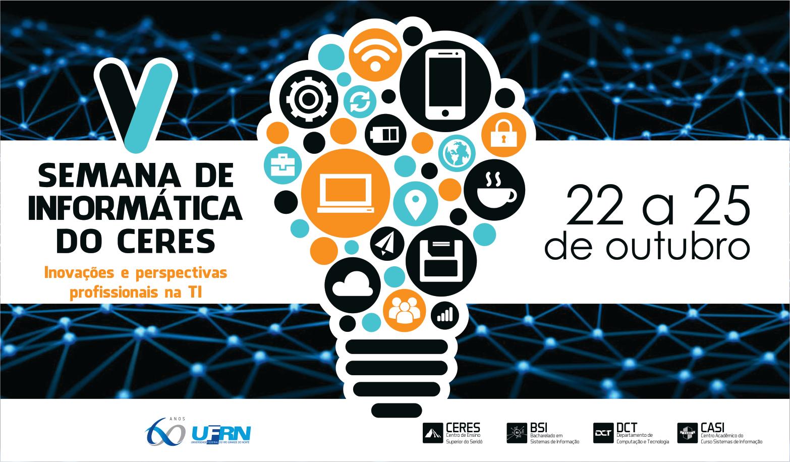 V Semana de Informática do CERES - SIC 2019