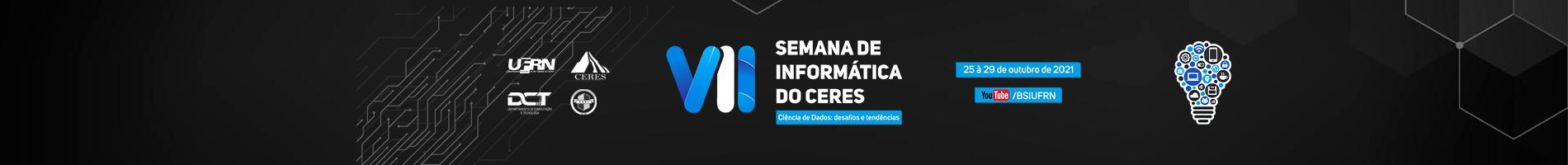 VII Semana de Informática do CERES - SIC 2021